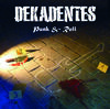 Dekadentes - Punk & Roll