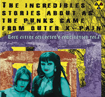 VV. AA. - THE INCREDIBLES STORIES ABOUT AS THE PUNKS CAME FROM OUTER X-PAIN, IBERIAN ROCK CITIES, COLLECTOR'S COMPILATION VOL. I